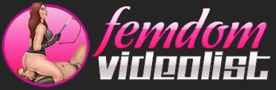 Femdom Video List